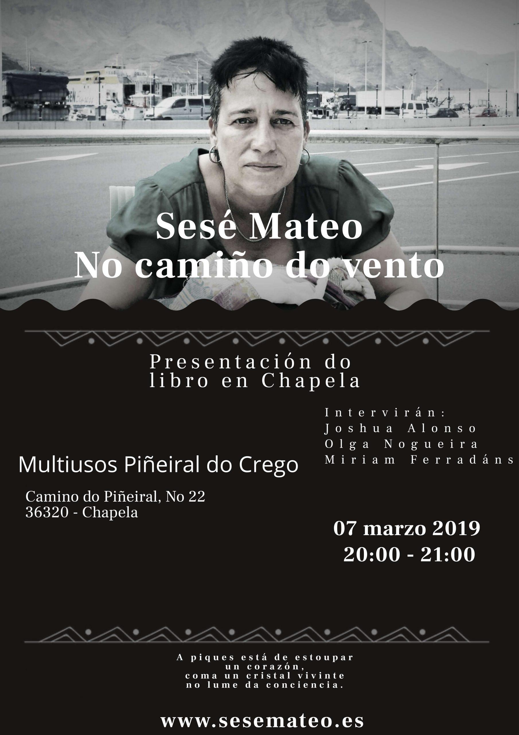 """Presentación """"No camiño do vento"""" de Sesé Mateo en Chapela"""
