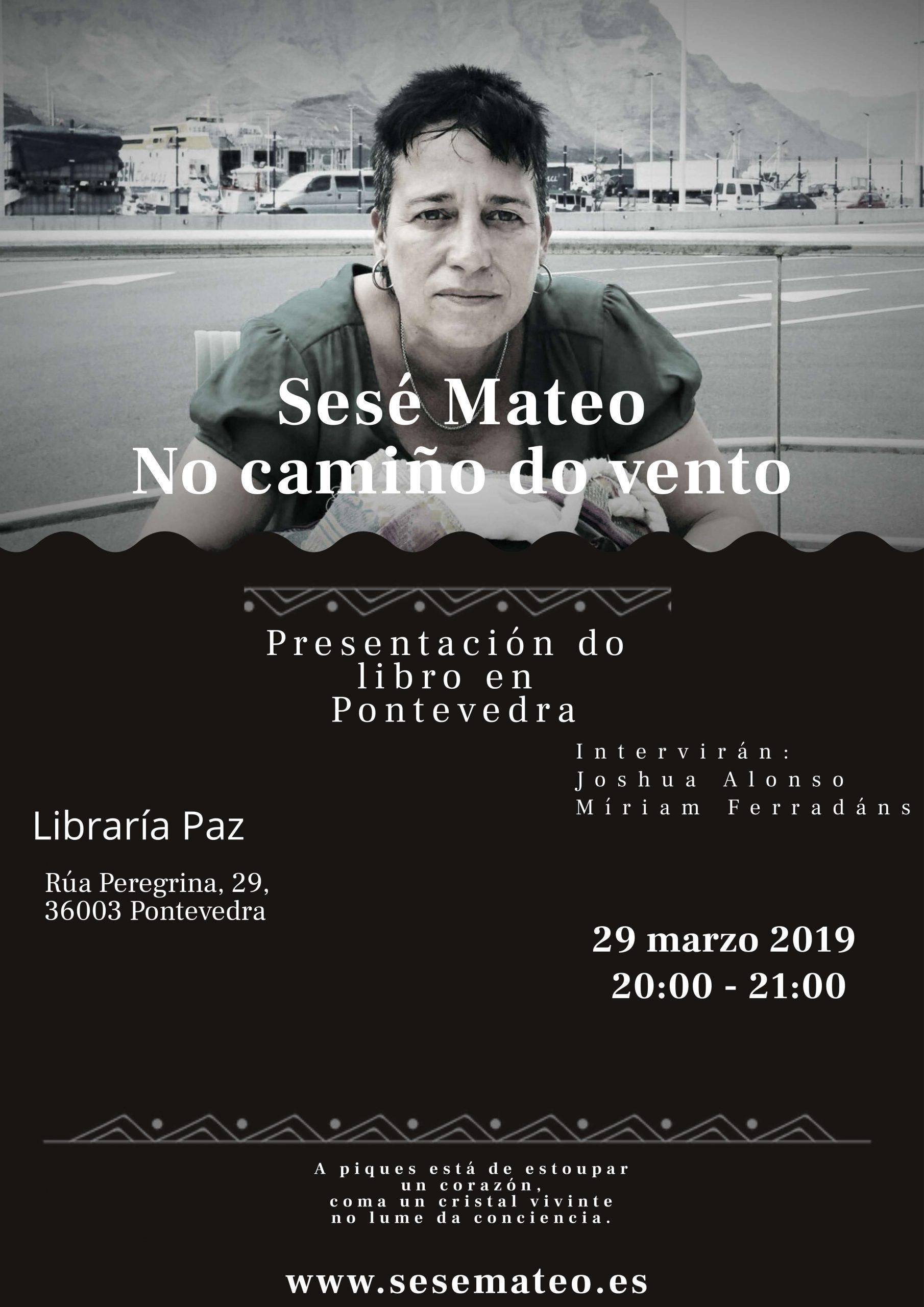 Presentación «No camiño do vento» de Sesé Mateo en Pontevedra